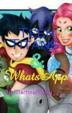 Teen Titans & WhatsApp  by martinaxyou