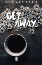 getaway   LRH by brokevapor