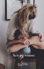 You're my weakness ➳ lesbian by Tessa2998