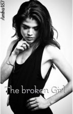 The broken Girl #Wattys2016 by Amba184
