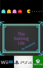 The Gaming Life by PamdaCX