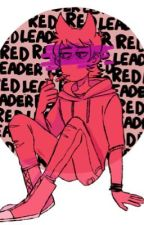 Red Leader X Reader (Eddsworld) [ON HOLD] by cringekinks