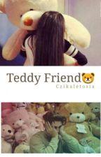 Teddy Friend by AnkaEchelon