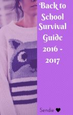 Back to School 2017-2018 survival guide by Sendiejc