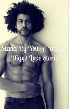Stand By You (A Daveed Diggs love story) [Editing] by Rose_Hamilton