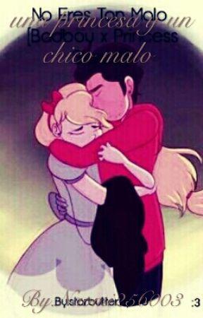 Una Princesa Y Un Chico Malo by sol256003