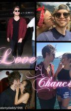 Love By Chance// Luke Hemmings FF.  by Lukeismydaddy1996