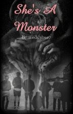 She's A Monster (BTS X Reader)  by taeddybaer