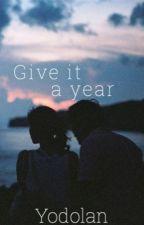 Give it a year | e.d by cuddlingwithfionn
