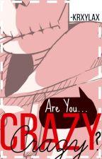 Crazy  US!Papyrus Y Tu  by -ImTheGirlFox-