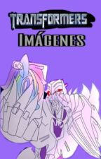 Transformers ,One-shots y imágenes by coraline34