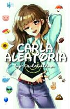 Carla Aleatória  by CarlaGalliza