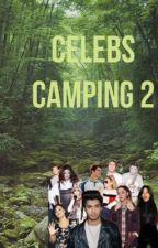 Celebs Camping 2 by abelsk8ter