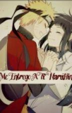 """Me Entrego A Ti"" (NaruHina) (EDITANDO) by -Flower301-"