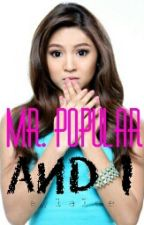 Mr. Popular And I(Jadine Fanfic) by aylalee