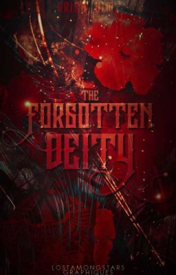 The Forgotten Deity | A Percy Jackson Fanfiction