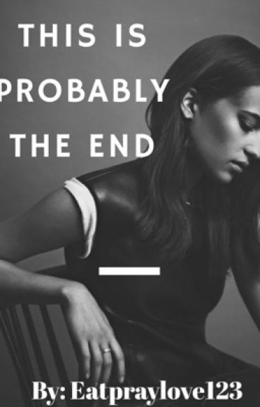 This is Probably the End (This is the End Movie Fanfiction)