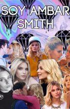 Soy Ámbar Smith  by MariAmaliaZambranoTa
