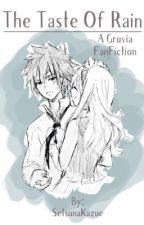 The Taste Of Rain by oldfriend7876