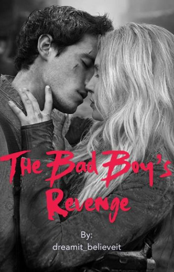 The Bad Boy's Revenge