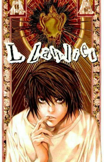 Death Note. ➳ Lawliet y Tú.