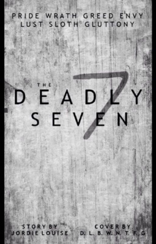 The Deadly Seven by JordieLouise