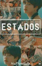 ESTADOS |COMPLETA| by MinEstefania
