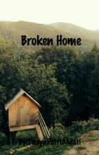 Broken Home by Tasyaahlisti