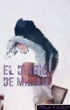 El Diario de Miliam | Mila & Liam by SoyMilaDiBorghetti
