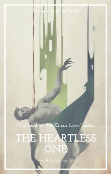 Circus Love: The Heartless One