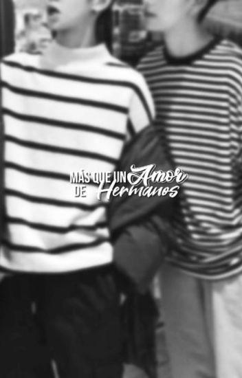 (Yaoi) [CdM] Más Que Un Amor De Hermanos
