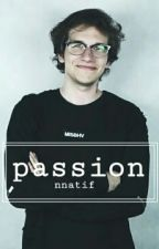 Passion || GargamelVlog ✔ by nnatif