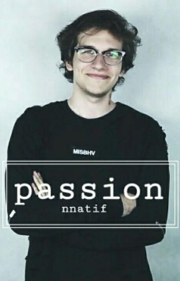 Passion || GargamelVlog ✔