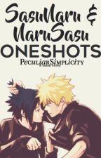 SasuNaru & NaruSasu OneShots  by PeculiarSimplicity