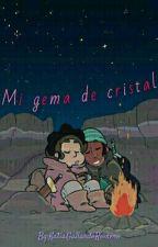 Mi gema de cristal ❤ ~Steven × Connie  by KatiaWaltDisney