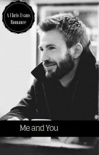 Me and You - A Chris Evans Romance by maggiemoo2014