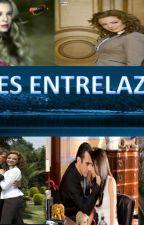 Amores Entrelazados  by AngelaDiazRubiela