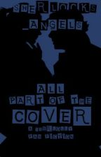All Part of the Cover (A Sherlolly Fanfic) by Sherlocks_Angels