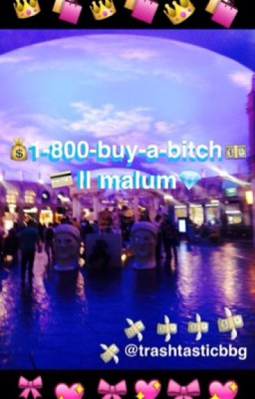 1-800-buy-a-bitch    malum