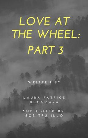 Love at the wheel part 3 by LauraDecamara