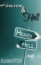Heaven & Hell by Queenwolf1234