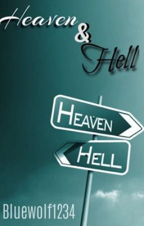 Heaven & Hell by Queenwolf1234