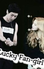 Lucky Fan-Girl by Lianii_Pcy