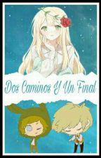 Dos Caminos Y Un Final (Golden,Springtrap y Tu) FNAFHS fanfic by sakura_Roronoa17
