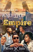 All's Fair in Love and the Empire by reneejada