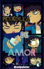 """Pesadilla De Amor""(nightmare Freddy X Tu) by solpainter"