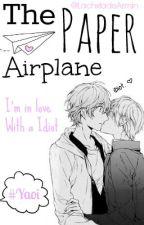 The Paper Airplane |bl-yaoi| PAUSADA. by LachxtadeJimin