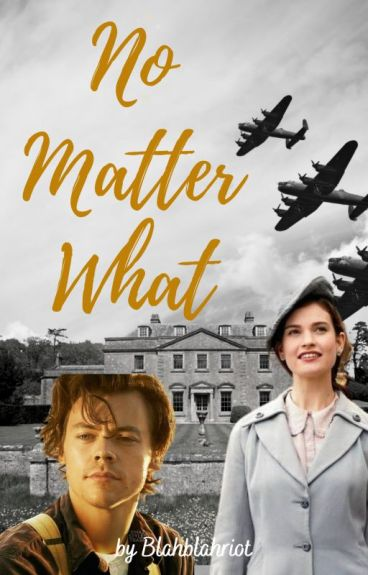 No Matter What // Harry Styles AU -- Dunkirk inspired