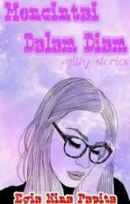 Mencintai Dalam Diam by githy_stories