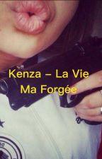 Kenza - La Vie ma forgée  by Alger_Haine